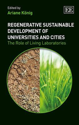 Regenerative Sustainable Development of Universities and Cities: The Role of Living Laboratories (BOK)
