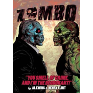 Zombo: You Smell of Crime and I'm the Deodorant! (BOK)