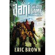 Jani and the Greater Game (BOK)