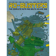 Ro-Busters: The Complete Nuts and Bolts Vol. I (BOK)
