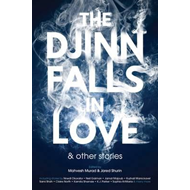 Djinn Falls in Love and Other Stories (BOK)