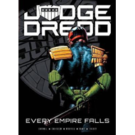 Judge Dredd: Every Empire Falls (BOK)