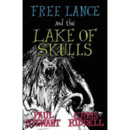 Free Lance and the Lake of Skulls (Book 1) (BOK)