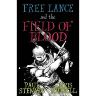 Free Lance and the Field of Blood (BOK)