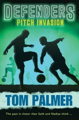 Pitch Invasion (Defenders #3) (BOK)