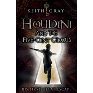 Houdini and the Five Cent Circus (BOK)