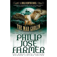 The Mad Goblin: A Wold Newton Parallel Universe Novel: No. 3: Secrets of the Nine (BOK)