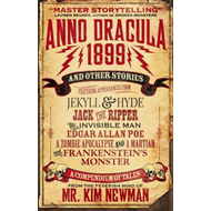 Anno Dracula 1899 and Other Stories (BOK)