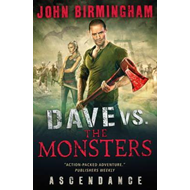 Dave vs. the Monsters: Ascendance (David Hooper) (BOK)