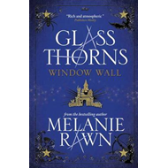 Glass Thorns - Window Wall (BOK)