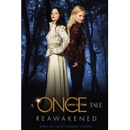 A Once Upon a Time Tale: Reawakened (BOK)