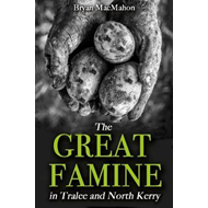 Great Famine in Tralee and North Kerry (BOK)