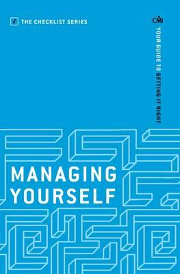 Managing Yourself: Your Guide to Getting it Right (BOK)