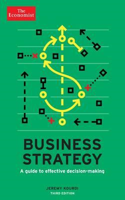 Economist: Business Strategy 3rd edition (BOK)