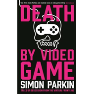 Death by Video Game (BOK)