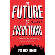 Future of Almost Everything (BOK)