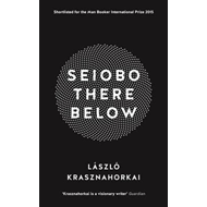 Seiobo There Below (BOK)