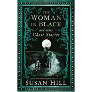 Woman in Black and Other Ghost Stories (BOK)