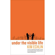 Under the Visible Life (BOK)