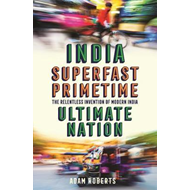 India: Superfast, Primetime, Ultimate Nation (BOK)