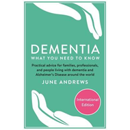 Dementia: What You Need to Know (BOK)