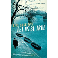 Let Us Be True (BOK)