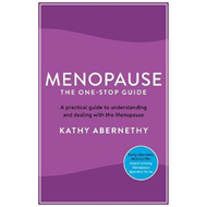 Menopause: The One-Stop Guide (BOK)