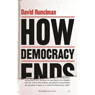 How Democracy Ends (BOK)