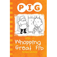 Pig Tells a Whopping Great Fib (BOK)