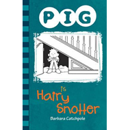 Pig is Hairy Snotter (BOK)