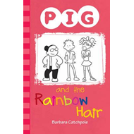 PIG and the Rainbow Hair (BOK)