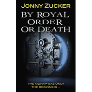 By Royal Order or Death (BOK)