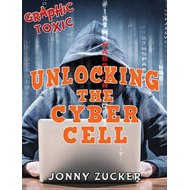 Unlocking the Cyber Cell (BOK)