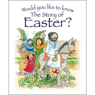 Would You Like to Know the Story of Easter? (BOK)