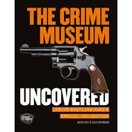 Crime Museum Uncovered (BOK)