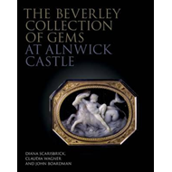 Beverley Collection of Gems at Alnwick Castle (BOK)