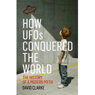 How UFOs Conquered the World (BOK)