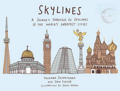 Skylines: A Journey Through 50 Skylines of the World's Great (BOK)