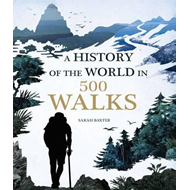History of the World in 500 Walks (BOK)