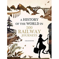 History of the World in 500 Railway Journeys (BOK)