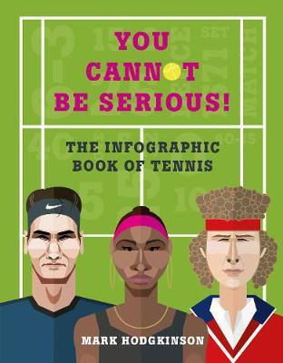 You Cannot Be Serious! The Graphic Guide to Tennis (BOK)