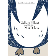 Gilbert Filbert and his big MAD box (BOK)