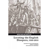 Locating the English Diaspora, 1500-2010 (BOK)
