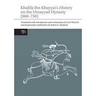Khalifa ibn Khayyat's History on the Umayyad Dynasty (660-75 (BOK)