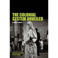 Colonial System Unveiled (BOK)