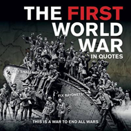 First World War in Quotes (BOK)