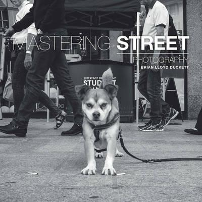 Mastering Street Photography (BOK)