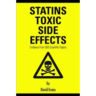 Statins Toxic Side Effects: Evidence From 500 Scientific Pap (BOK)