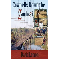 Cowbells Down the Zambezi (BOK)