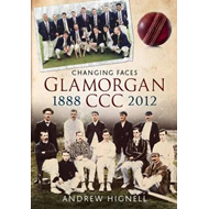 Glamorgan CCC 1888-2012: Changing Faces (BOK)